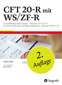 Grundintelligenztest Skala 2 – Revision (CFT 20-R) mit Wortschatztest (WS) und Zahlenfolgentest (ZF) – Revision (WS/ZF-R)