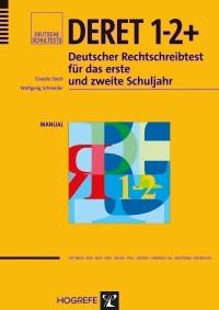 Deutscher Rechtschreibtest für das erste und zweite Schuljahr