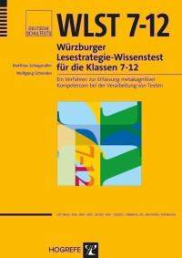 Würzburger Lesestrategie-Wissenstest für die Klassen 7–12
