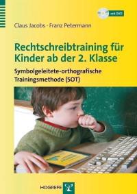 Rechtschreibtraining für Kinder ab der 2. Klasse