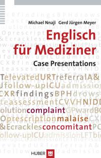 Englisch für Mediziner: Case Presentations