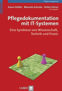 Pflegedokumentation mit IT-Systemen