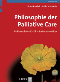 Philosophie der Palliative Care