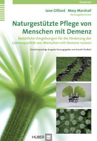 Naturgestützte Pflege von Menschen mit Demenz
