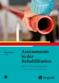 Assessments in der Rehabilitation: Bewegungsapparat