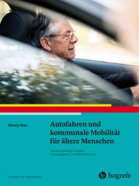 Autofahren und kommunale Mobilität für ältere Menschen