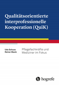 Qualitätsorientierte interprofessionelle Kooperation (QuiK)