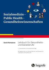Sozialmedizin - Public Health - Gesundheitswissenschaften