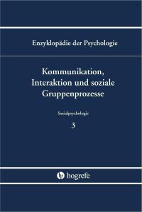 Kommunikation, Interaktion und soziale Gruppenprozesse
