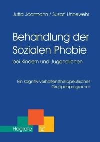 Behandlung der Sozialen Phobie bei Kindern und Jugendlichen