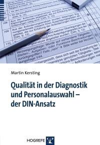 Qualität in der Diagnostik und Personalauswahl – der DIN-Ansatz