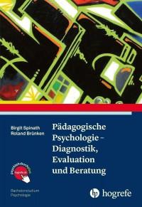 Pädagogische Psychologie – Diagnostik, Evaluation und Beratung