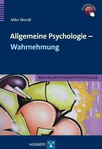 Allgemeine Psychologie – Wahrnehmung