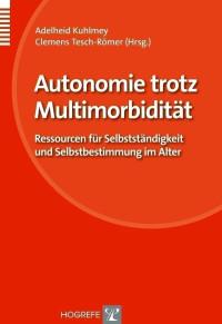 Autonomie trotz Multimorbidität