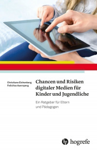 Chancen und Risiken digitaler Medien für Kinder und Jugendliche