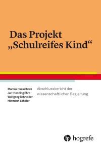 """Das Projekt """"Schulreifes Kind"""""""