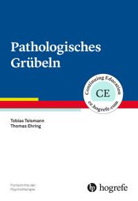 Pathologisches Grübeln