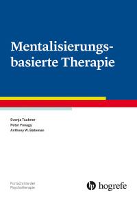 Mentalisierungsbasierte Therapie