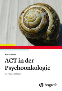 ACT in der Psychoonkologie