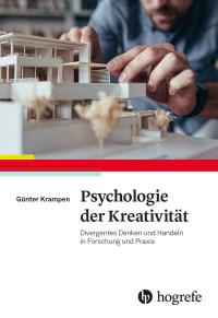 Psychologie der Kreativität