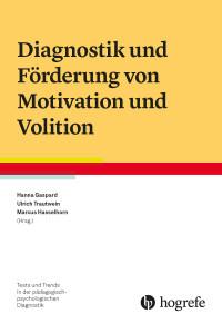 Diagnostik und Förderung von Motivation und Volition